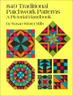 849 Traditional Patchwork Patterns A Pictorial Handbook (Quilting)
