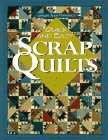 Quick and Easy Scrap Quilts (For the Love of Quilting)