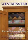 Westminster Patchwork and Quilting Book 20 Projects by Kaffe Fassett, Roberta Horton, et al. (Westminster Patchwork and Quilting)