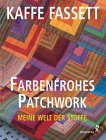 Farbenfrohes Patchwork