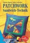 Patchwork, Sandwich-Technik