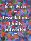 Tessellation-Quilts entwerfen